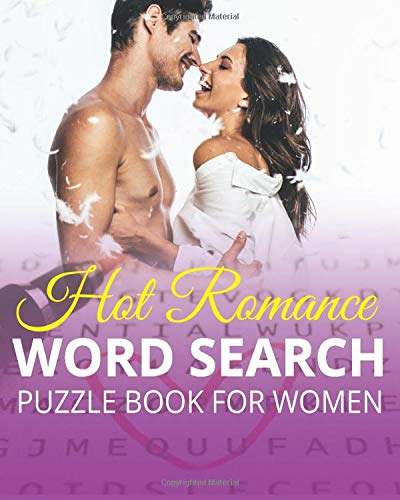 Hot Romance Word Search Puzzle Book For Women: Large Print Steamy