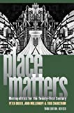 Place Matters, Peter Dreier and John Mollenkopf, 0700619275