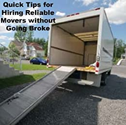 Quick Tips for Hiring Reliable Movers without Going Broke