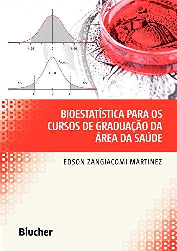 Bioestatística Para os Cursos de Graduação da área da Saúde