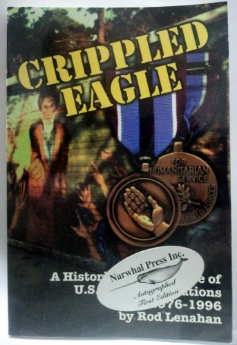 Crippled Eagle: A Historical Perspective