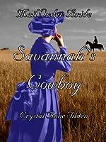 Mail Order Bride : Savannah's Cowboy (Westward Wanted Book 2)