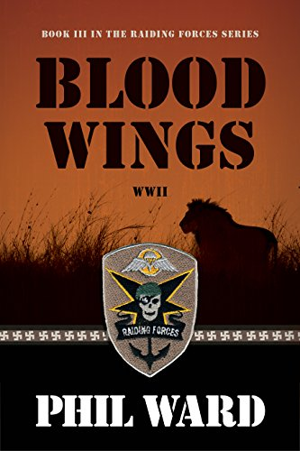 - Blood Wings (Raiding Forces Book 3)