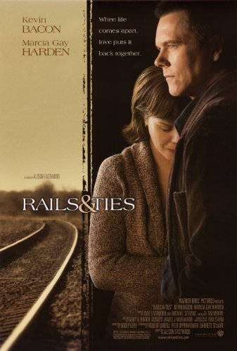 Rails & Ties Motion picture Poster (27 x 40 Inches - 69cm x 102cm) (2007) -(Marcia Gay Harden)(Kevin Bacon)(Brian Bogulski)(Eugene Byrd)(Jimmy Dean Carlson)(Steve Eastin)