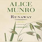 Runaway: Stories   Alice Munro