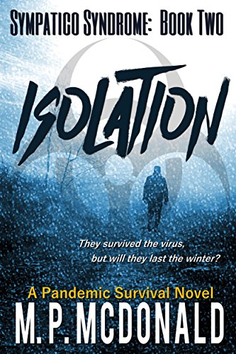 isolation-a-pandemic-survival-novel-sympatico-syndrome-book-2