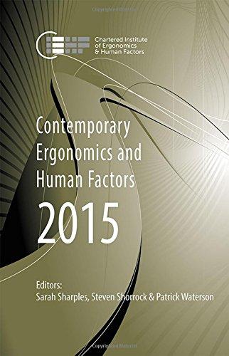 Contemporary Ergonomics and Human Factors 2015: Proceedings of the International Conference on Ergonomics & Human Fa