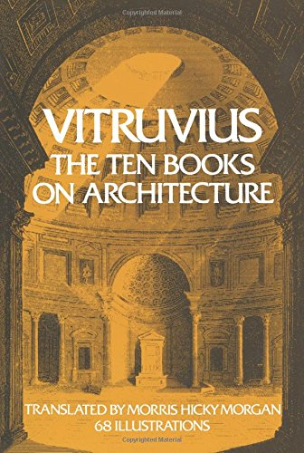 Pdf Engineering Vitruvius: The Ten Books on Architecture (Bks. I-X)