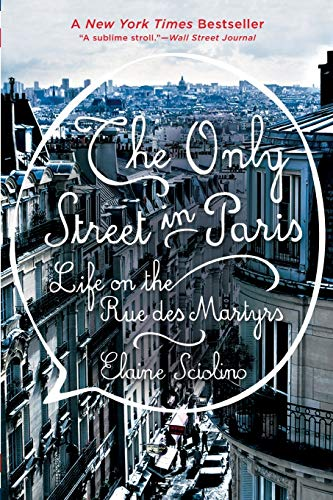 The Only Street in Paris: Life on the Rue des Martyrs (Best Food Places In Paris)