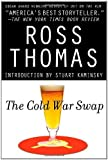 The Cold War Swap by Ross Thomas front cover