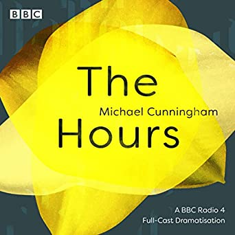 The Hours: A BBC Radio 4 Full-cast Dramatisation (Audio Download