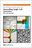 img - for Unravelling Single Cell Genomics: Micro and Nanotools (Nanoscience & Nanotechnology Series) book / textbook / text book