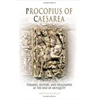 Procopius of Caesarea: A Tyranny, History, and Philosophy at the End of Antiquity