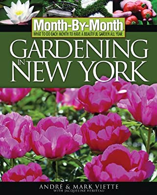 Month-By-Month Gardening in New York