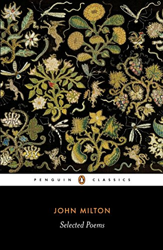 Selected Poems (Milton, John) (Penguin Classics) by Penguin Classics
