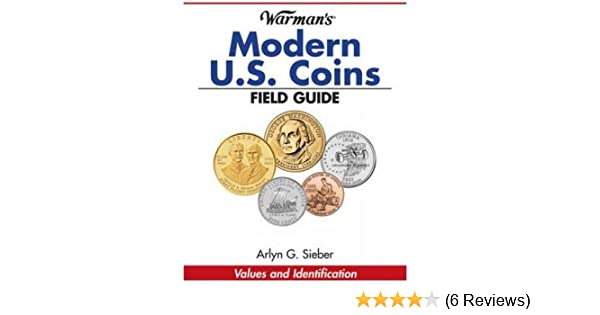warman s modern us coins field guide sieber arlyn
