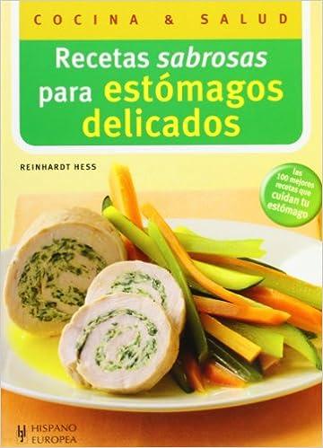 Recetas sabrosas para estomagos delicados (Cocina & salud ...