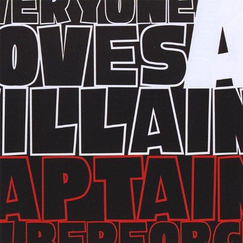 Everyone Loves a Villain