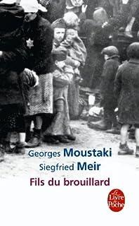 Fils du brouillard, Moustaki, Georges