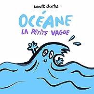 Océane la petite vague par Benoît Charlat
