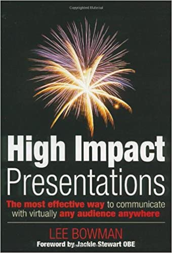 High Impact Communications: The Best Way to Communicate Anytime Anywhere