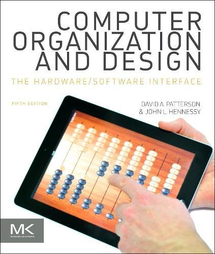 Computer Organization and Design MIPS Edition, Fifth Edition: The Hardware/Software Interface (The...