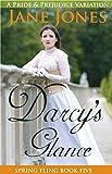 Darcy's Glance: A Pride and Prejudice Variation (Spring Fling Book 5)