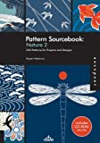 Pattern Sourcebook: Nature 2: 250 Patterns for Projects and Designs