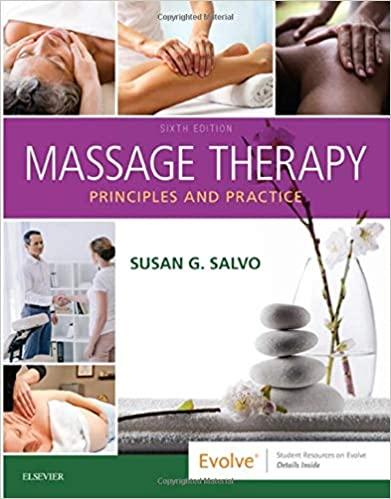 Massage Therapy E-Book: Principles and Practice, 6th Edition - Original PDF