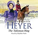 The Talisman Ring Audiobook by Georgette Heyer Narrated by Phyllida Nash