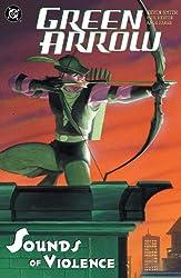 Green Arrow: The Sounds Of Violence (Green Arrow Quiver Book 2)