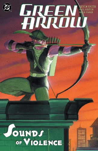 Green Arrow: The Sounds Of Violence (Green Arrow Quiver)