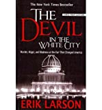 img - for The Devil in the White City: Murder, Magic, and Madness at the Fair That Changed America (Paperback) - Common book / textbook / text book