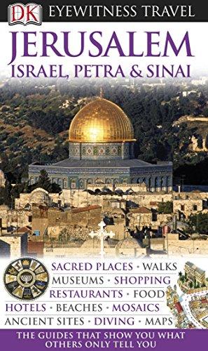 Jerusalem, Israel, Petra & Sinai. (DK Eyewitness Travel Guides)