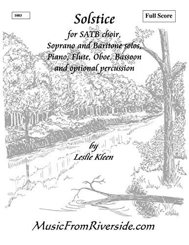 (Solstice for SATB choir, solos, and instrumental ensemble - Performance package: Full Score, Instrumental Parts)