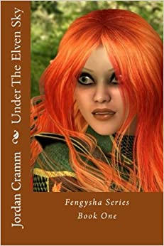 Book Under The Elven Sky: Volume 1 (Fengysha Series)