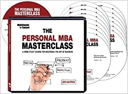 image for The Personal MBA Masterclass (A Home Study Course for Mastering the Art of Business)