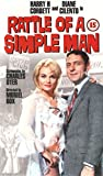 Rattle of a Simple Man [VHS]