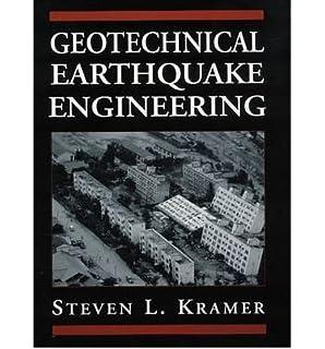 geotechnical earthquake engineering steven l kramer 9780133749434