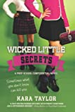 Wicked Little Secrets, Kara Taylor, 1250033608