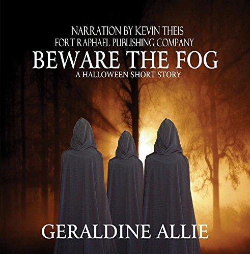 Beware The Fog: A Halloween Short -