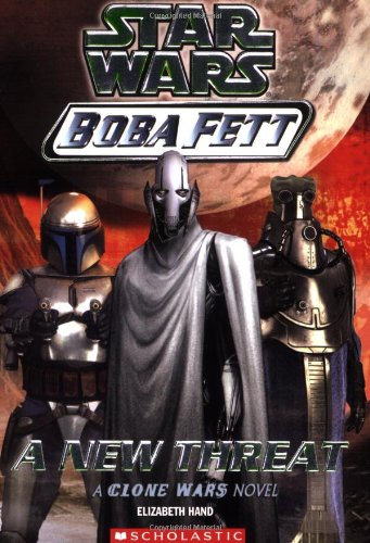 A New Threat (Star Wars: Boba Fett, Book 5) - Book  of the Star Wars Legends