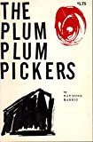 img - for The Plum Plum Pickers book / textbook / text book