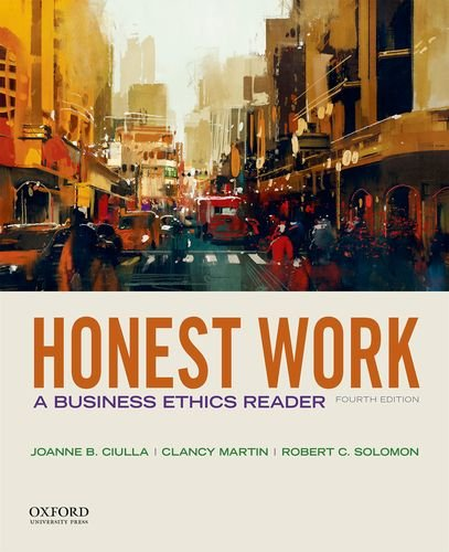 Honest Work: A Business Ethics Reader by Oxford University Press