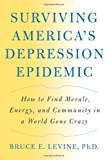 Surviving America's Depression Epidemic, Bruce E. Levine, 1933392711