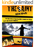 The Saint (Kindle Single)
