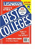 U.S. NEWS & WORLD REPORT, 2013 EDITION (BEST COLLEGES) HOW TO FIND THE MONEY