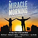 The Miracle Morning for Real Estate Agents: It's Your Time to Rise and Shine (the Miracle Morning Book Series 2) Audiobook by Hal Elrod, Michael J. Maher, Michael Reese, Jay Kinder, Honoree Corder Narrated by Rob Actis