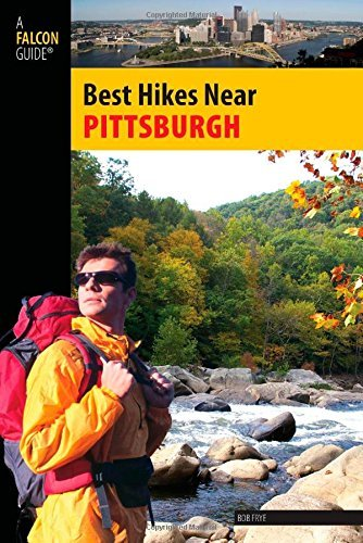 Best Hikes Near Pittsburgh (Best Hikes Near Series) by Bob Frye - Pittsburgh Shopping Near