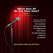 Where Have All the Pop Stars Gone? - Volume 1 Audiobook by Marti Smiley Childs, Jeff March Narrated by Jeff March